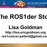 The ROS1der Story (my talk at the 2017 IASLC World Lung Cancer Conference in Japan)